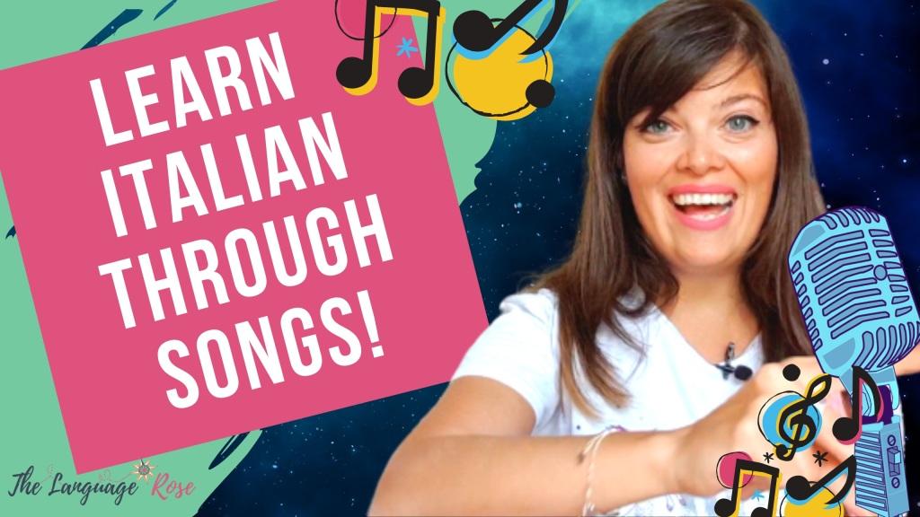 Learn Italian Through Songs
