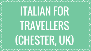 Itailan for travellers in Chester