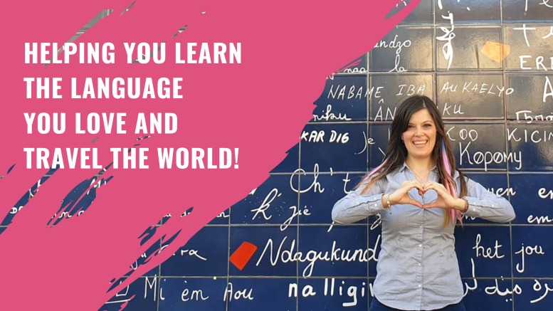 Helping you learn the language you love and travel the world!